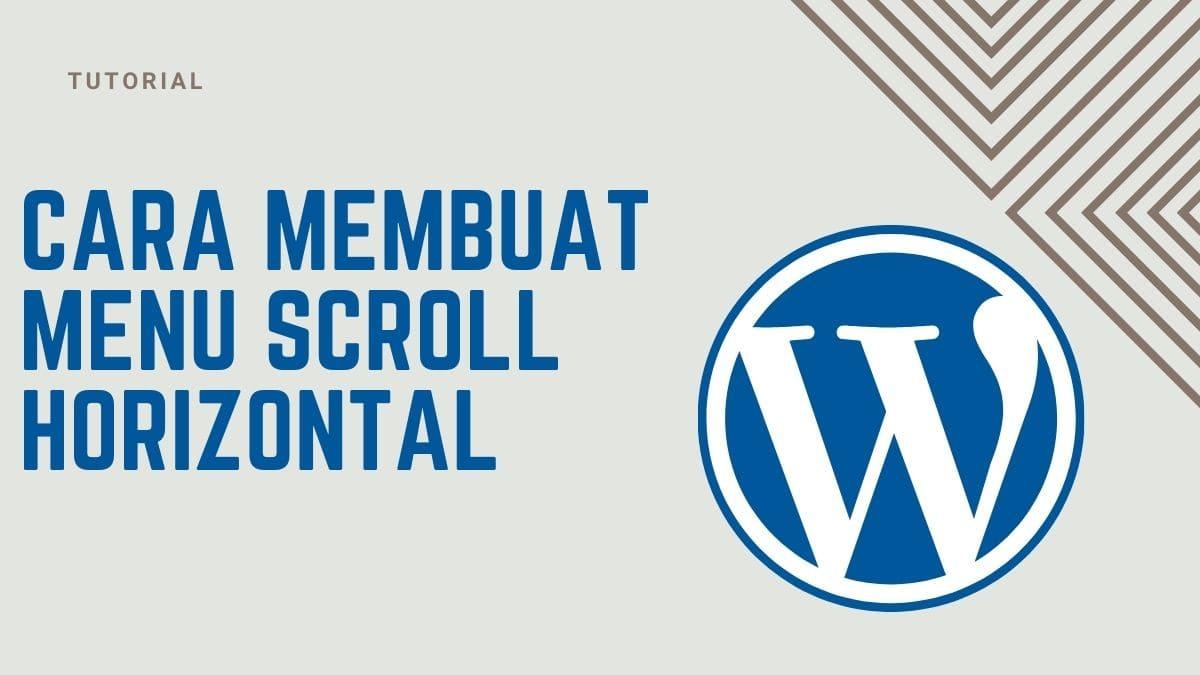 Cara Membuat Menu Scroll Horizontal di WordPres