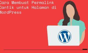 Cara Membuat Permalink Cantik untuk Halaman di WordPress